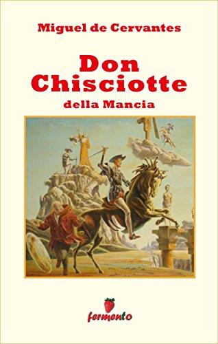 Don Chisciotte della Mancia (Emozioni senza tempo)