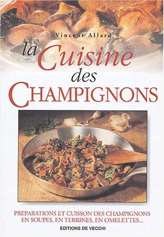 La cuisine des champignons par Vincent Allard