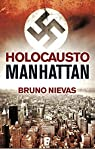Holocausto Manhattan par Nievas