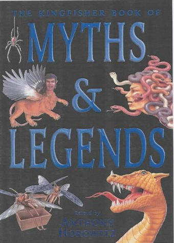 the-kingfisher-book-of-myths-and-legends-kingfisher-book-of