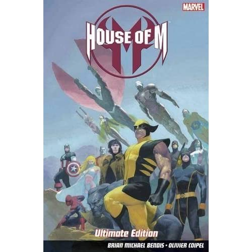 House Of M - Ultimate Edition by Olivier Coipel (illustrator) Brian Michael Bendis(2014-04-07)