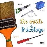 """Afficher """"Les outils de bricolage"""""""