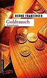 'Goldrausch: Tannenbergs zweiter Fall (...' von 'Bernd Franzinger'