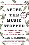 After the Music Stopped: The Financial Crisis, the Response and the Work Ahead