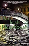 [(An Irish Heartbeat)] [By (author) Paul Ferris] published on (May, 2011)