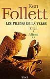 Les Piliers de la Terre - Coffret en 2 volumes : Tome 1, Ellen ; Tome 2, Aliena - Stock - 01/10/2005