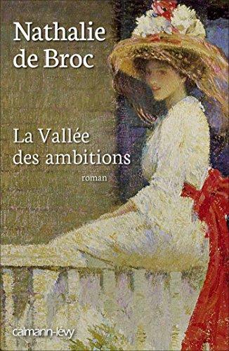 La Vallée des ambitions