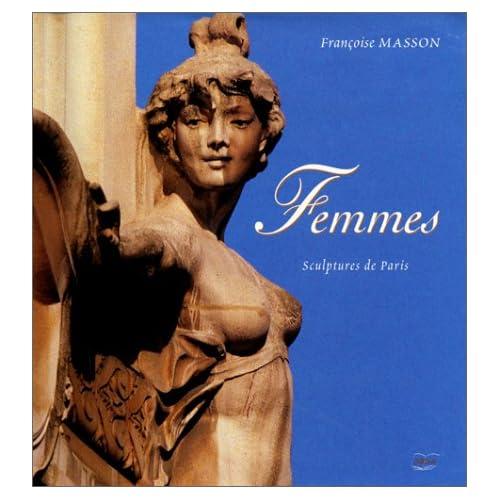 Femmes, sculptures de Paris : florilège de textes poétiques