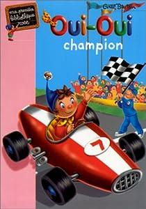 """Afficher """"Oui-Oui champion"""""""