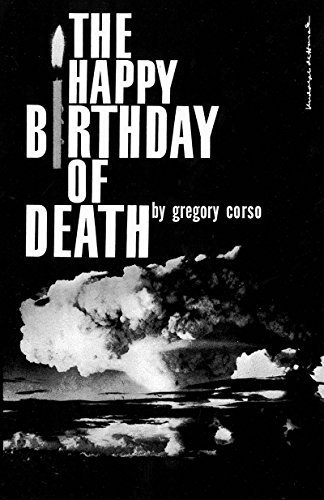 The Happy Birthday of Death by Gregory Corso (1960-01-17)