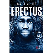 Erectus (French Edition)