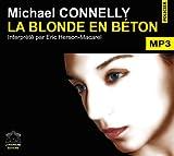 La blonde en béton / Michael Connelly | Connelly, Michael (1956-...). Auteur