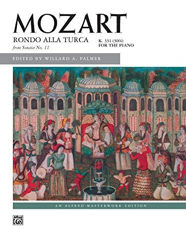 Rondo Alla Turca: From Sonata No. 11, K. 331 (300i) for the Piano (Alfred Masterwork Edition)