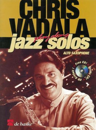 Vizzutti: Chris Vadala Play Along Jazz Solos (Alto Saxophone + Cd)
