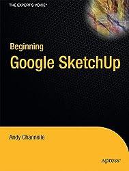 Beginning Google SketchUp