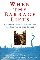 When the Barrage Lifts: Topographical History of the Battle of the Somme (Military series)