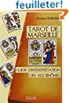 Tarot de Marseille : Guide d'interpr�...