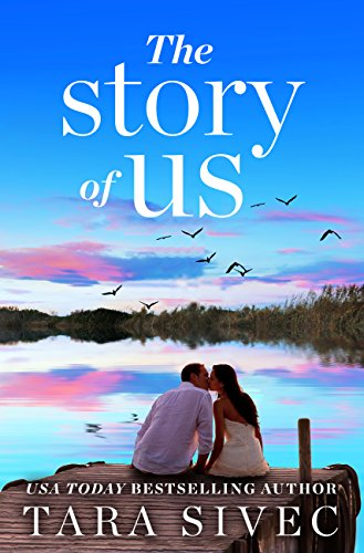 the-story-of-us-a-heart-wrenching-story-that-will-make-you-believe-in-true-love