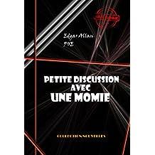 Petite discussion avec une momie: édition intégrale