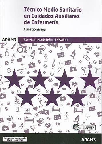 Cuestionarios Técnico Medio Sanitario en Cuidados Auxiliares de Enfermería Servicio Madrileño de Salud por Obra colectiva