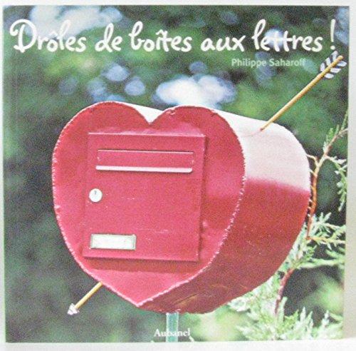 Drôles de boîtes aux lettres !