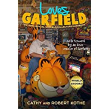 Loves Garfield: The Semi-Official Garfield Collectors Handbook (English Edition)