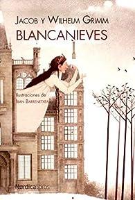 Blancanieves par Jacob Grimm