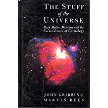 The Stuff of the Universe: Dark Matter, Mankind and the Coincidences of Cosmology