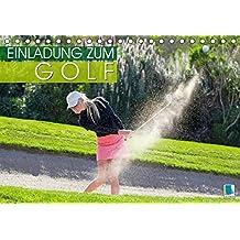 Einladung zum Golf (Tischkalender 2019 DIN A5 quer): Golf spielen: Eingelocht (Monatskalender, 14 Seiten) (CALVENDO Sport)