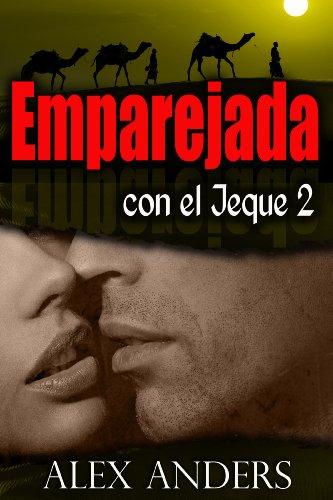 Portada del libro Emparejada con el jeque 2 (Novela erótica romántica BBW, BDSM)
