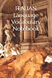 Italian Language Vocabulary Notebook [Lingua Inglese]