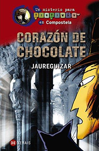 Corazon De Chocolate: Un Misterio Para Tintiman En Compostela