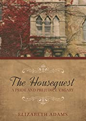 The Houseguest A Pride and Prejudice Vagary (English Edition)