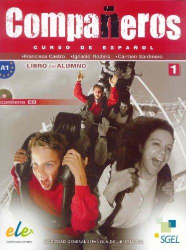 Companeros. : Curso de espanol. Libro del alumno con cd