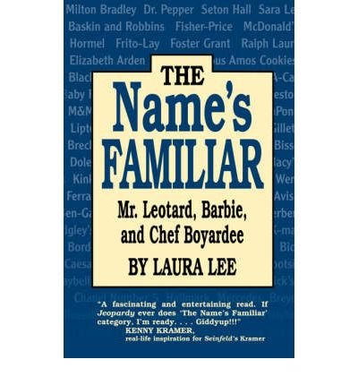 the-names-familiar-mrleotard-barbie-and-chef-boyardee-paperback-common