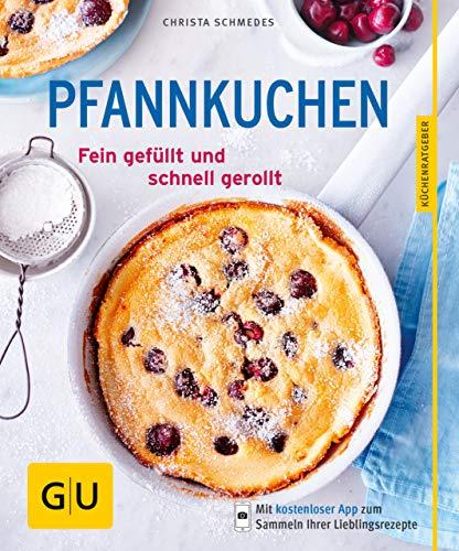 Pfannkuchen: Fein gefüllt und schnell gerollt (GU
