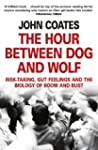 The Hour Between Dog and Wolf: Risk-t...