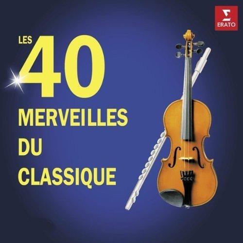 40 Merveilles du Classique