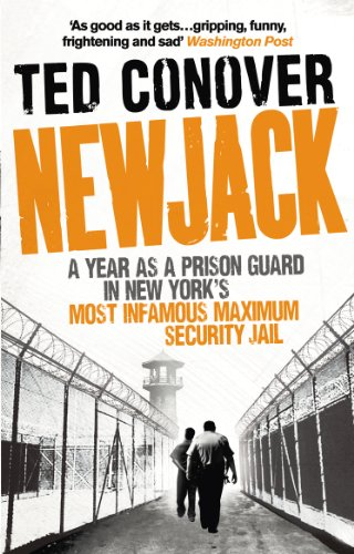 Newjack: A Year as a Prison Guard in New York's Most Infamous Maximum Security Jail (English Edition)