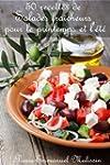 50 recettes de Salades fraicheurs pou...