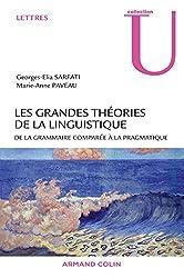 Les grands théories de la linguistique - De la grammaire comparée à la pragmatique
