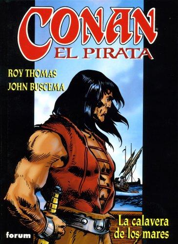 Conan El pirata nº 01/04: La calavera de los mares