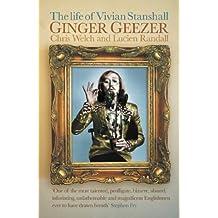Ginger Geezer: The Life of Vivian Stanshall