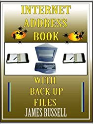 Internet Address Book with Computer Back Up Files: Professional Version