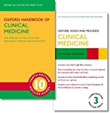 Oxford Handbook of Clinical Medicine 10e and Oxford Assess and Progress: Clinical Medicine 3e - Ian B. Wilkinson, Tim Raine, Kate Wiles, Anna Goodhart, Catriona Hall, Harriet O'Neill