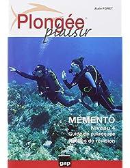 PLONGEE PLAISIR MEMENTO NIVEAU 4