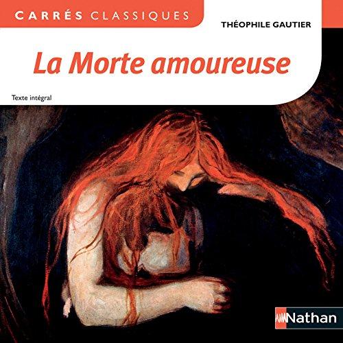 La Morte amoureuse par Théophile GAUTIER