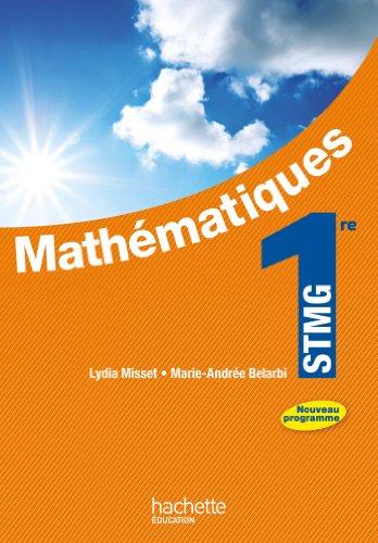 Mathmatiques 1re STMG - Livre lve Grand format - Ed. 2012