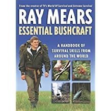 Essential Bushcraft by Ray Mears (2003-06-23)