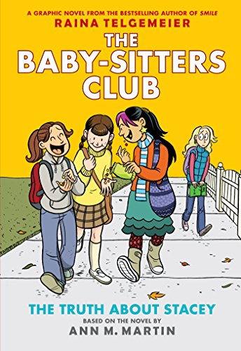 The Truth About Stacey: Full-Color Edition (The Baby-Sitters Club Graphix #2) (English Edition) por Ann M. Martin